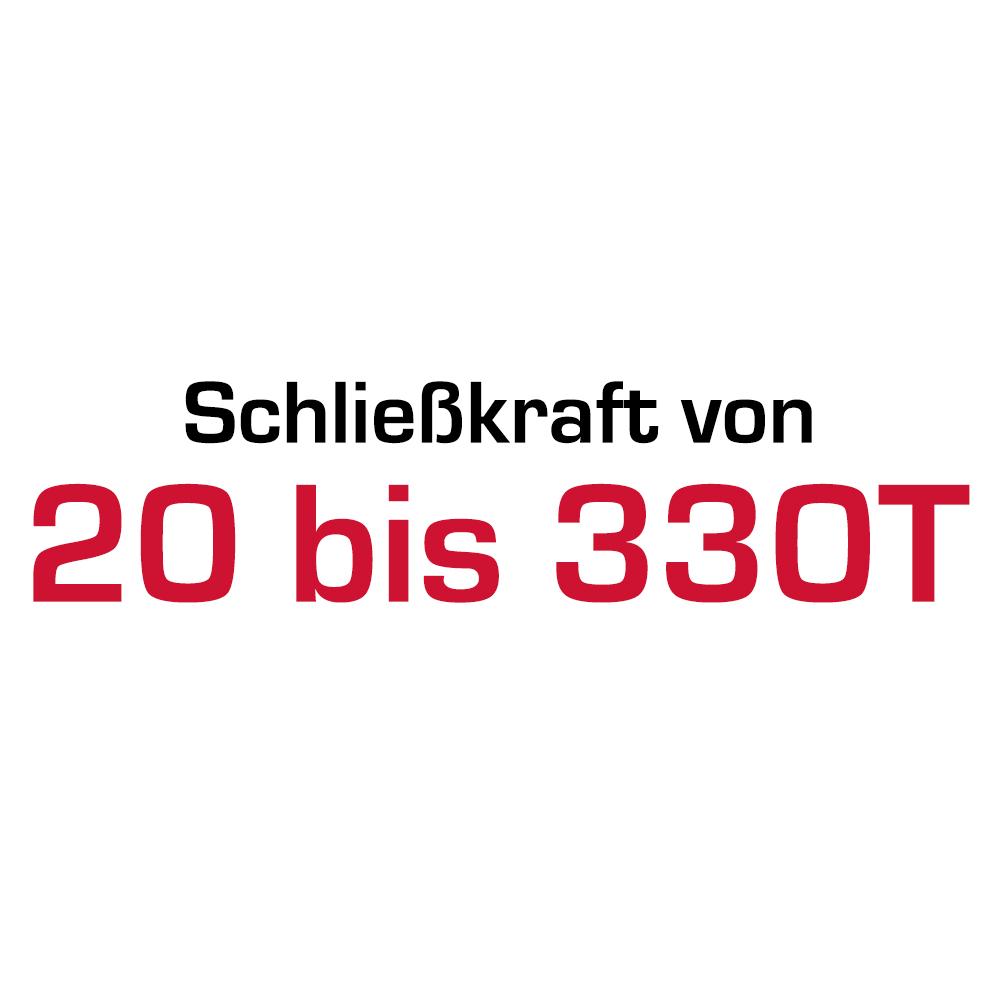 SchiliessKraft von 20 bis 330 T