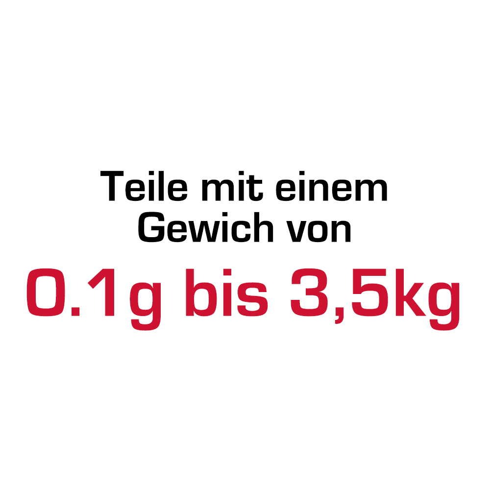 Teile mit einem Gewicht von 0.1g bis 3.5kg